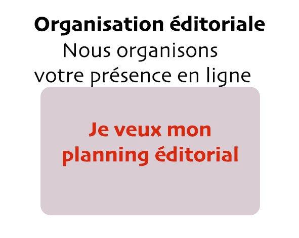 Organisation éditoriale